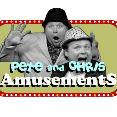 Pete and Chris Amusements